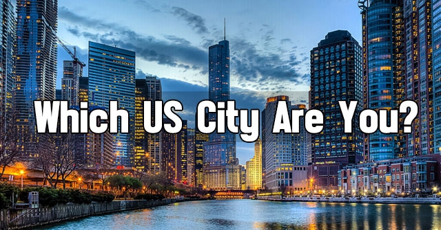 Which US City Are You?