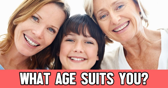 What Age Suits You?