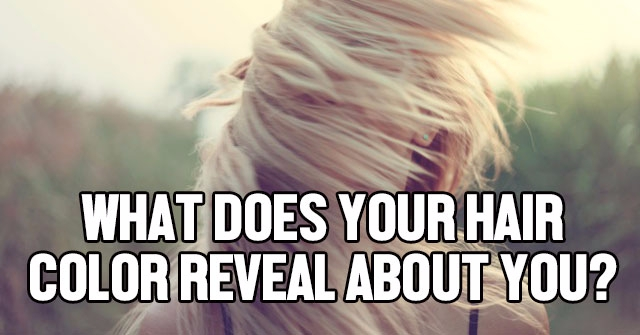 What Does Your Hair Color Reveal About You?