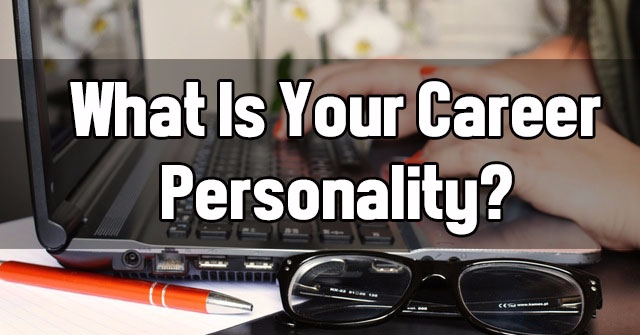 What Is Your Career Personality?