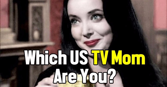 Which US TV Mom Are You?
