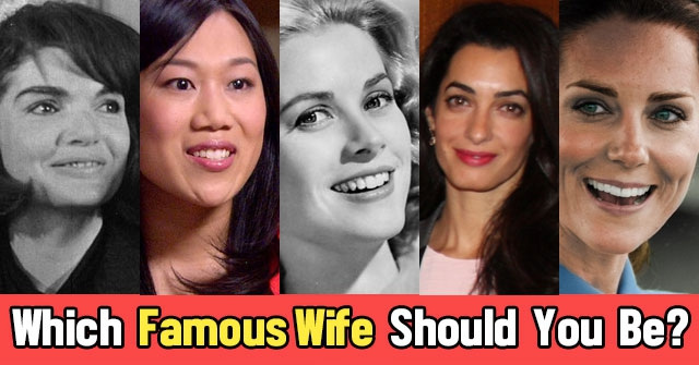 Which Famous Wife Should You Be?