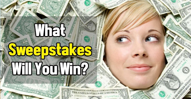 What Sweepstakes Will You Win?