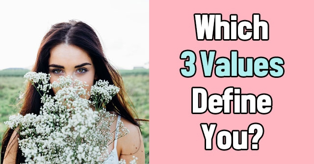 Which 3 Values Define You?