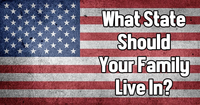 What State Should Your Family Live In?