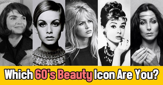 Which 60's Beauty Icon Are You?