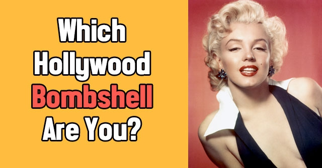 Which Hollywood Bombshell Are You?