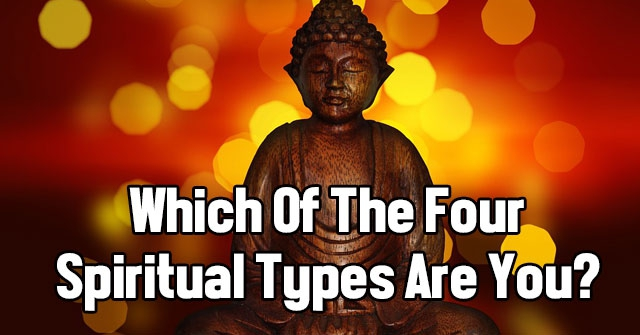 Which Of The Four Spiritual Types Are You?