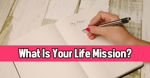 What Is Your Life Mission?