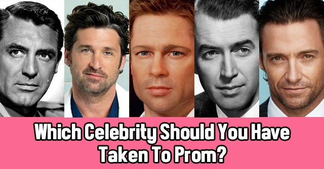 Which Celebrity Should You Have Taken To Prom?
