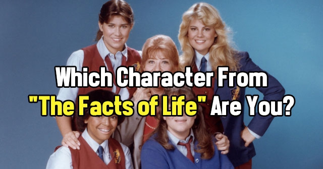"Which Character From ""The Facts of Life"" Are You?"