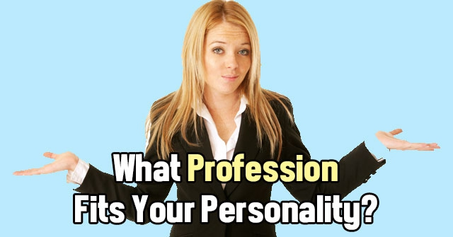 What Profession Fits Your Personality?