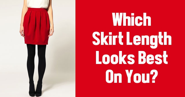 Which Skirt Length Looks Best On You?