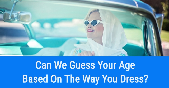 Can We Guess Your Age Based on the Way You Dress?