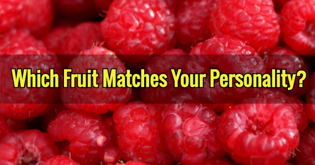Which Fruit Matches Your Personality?