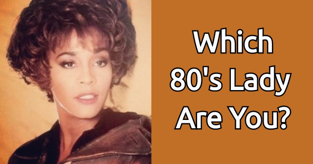 Which 80's Lady Are You?