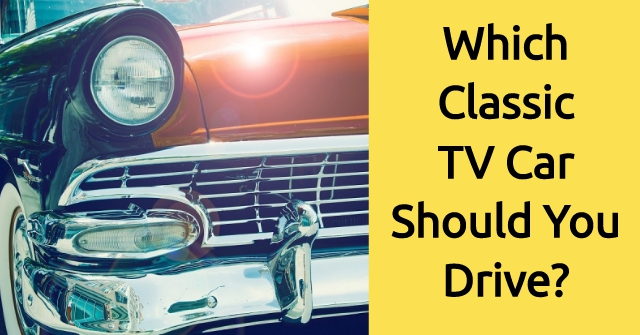 Which Classic TV Car Should You Drive?