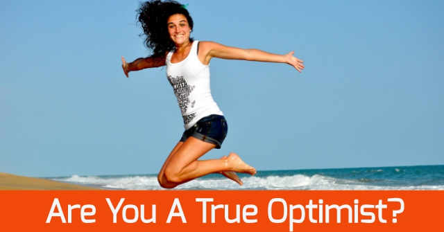 Are You A True Optimist?
