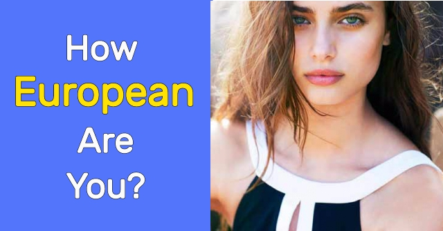 How European Are You?
