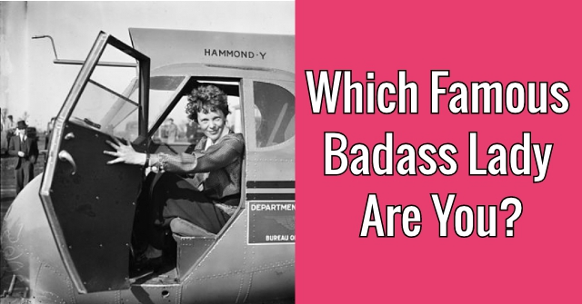Which Famous Badass Lady Are You?