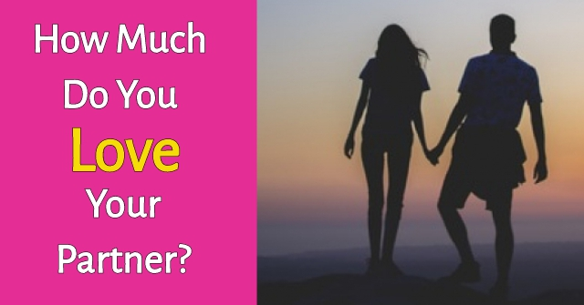 How Much Do You Love Your Partner?