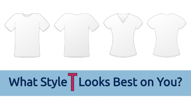 What Style T Looks Best on You?