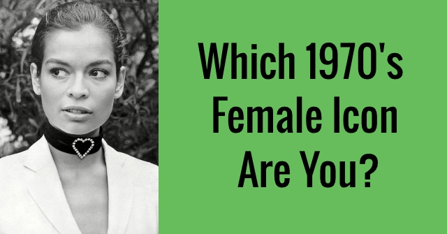 Which 1970's Female Icon Are You?