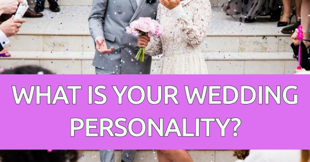What is Your Wedding Personality?