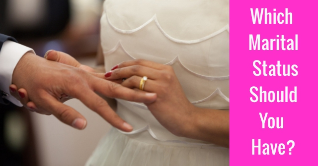 Which Marital Status Should You Have?