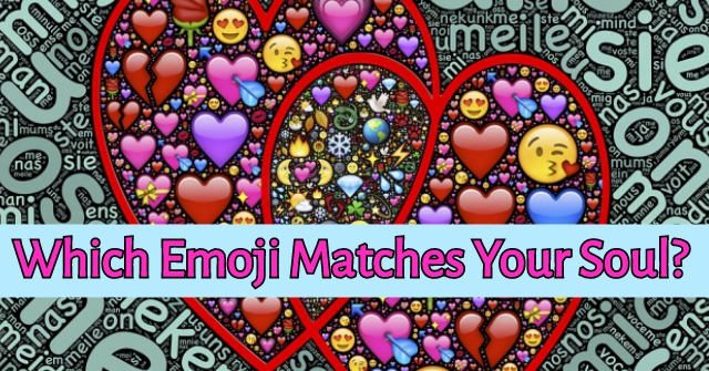 Which Emoji Matches Your Soul?