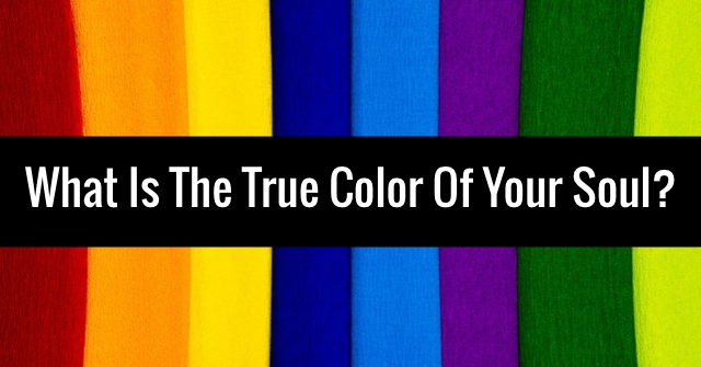 What Is The True Color Of Your Soul?