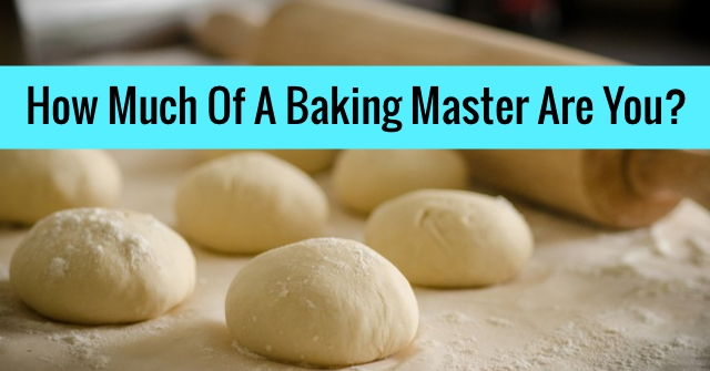 How Much Of A Baking Master Are You?