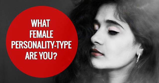 What Female Personality-Type Are You?