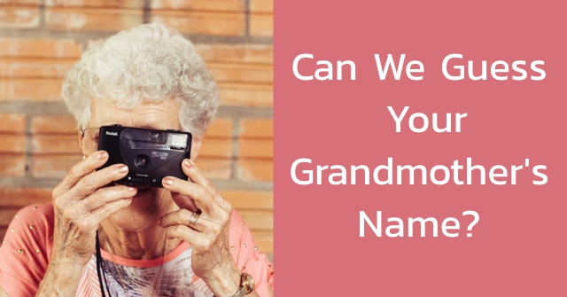 Can We Guess Your Grandmother's Name?