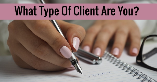 What Type Of Client Are You?