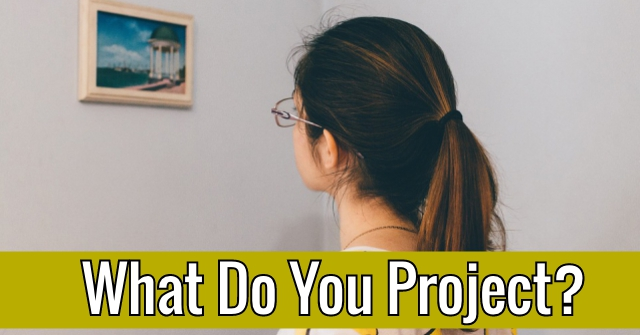 What Do You Project?