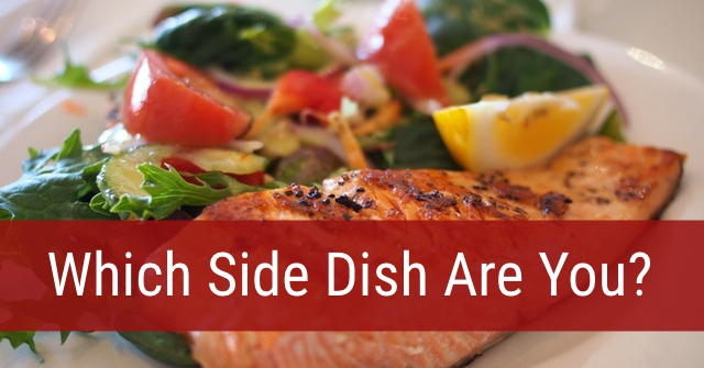 Which Side Dish Are You?