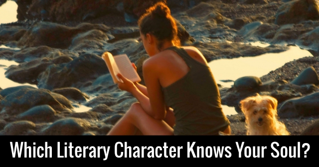 Which Literary Character Knows Your Soul?