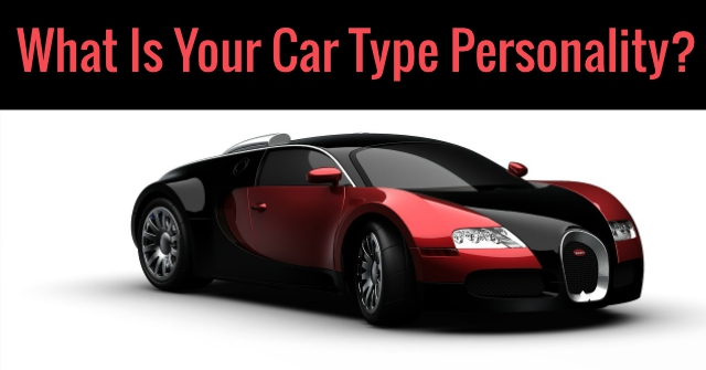 What Is Your Car Type Personality?