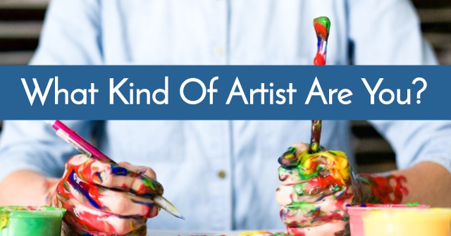 What Kind Of Artist Are You?