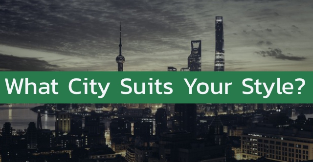 What City Suits Your Style?
