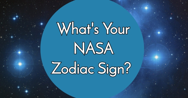 What's Your NASA Zodiac Sign?