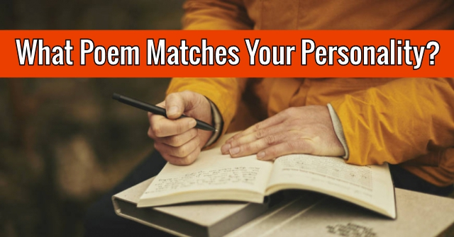 What Poem Matches Your Personality?