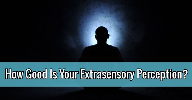 How Good Is Your Extrasensory Perception?