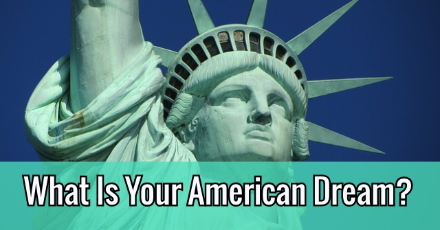 What Is Your American Dream?