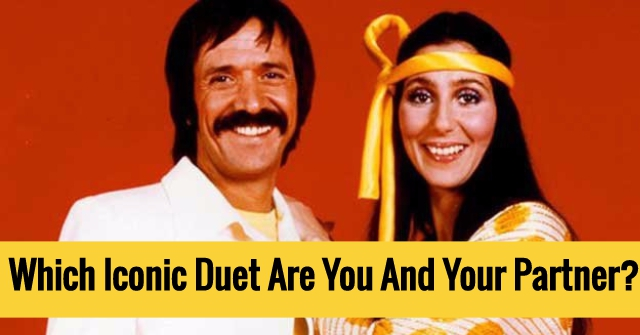 Which Iconic Duet Are You And Your Partner?