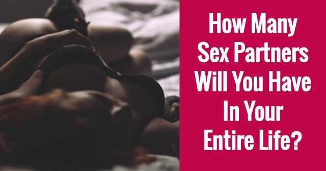 How Many Sex Partners Will You Have In Your Entire Life?