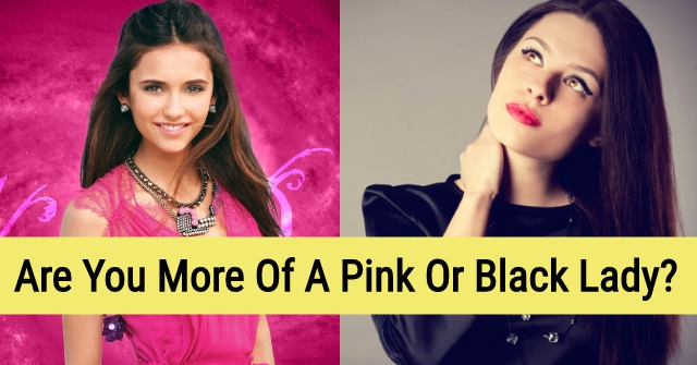 Are You More Of A Pink Or Black Lady?