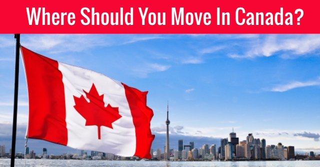 Where Should You Move In Canada?