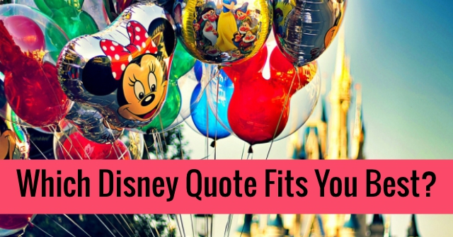 Which Disney Quote Fits You Best?